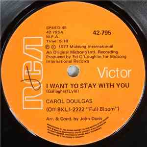 Carol Douglas - I Want To Stay With You / Light My Fire album flac