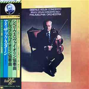 Isaac Stern, Eugene Ormandy, The Philadelphia Orchestra, Jean Sibelius, Max Bruch - Concerto In D Minor For Violin And Orchestra, Op.47 / Concerto No.1 In G Minor For Violin And Orchestra, Op.26 album flac