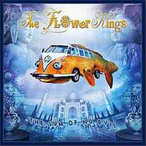 The Flower Kings - The Sum Of No Evil album flac