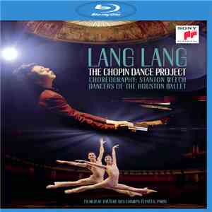 Lang Lang - The Chopin Dance Project album flac