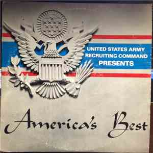 The United States Army Band - United States Army Recruiting Command Presents America's Best album flac