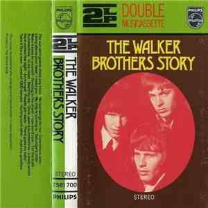 The Walker Brothers - The Walker Brothers Story album flac