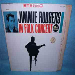Jimmie Rodgers  - Jimmie Rodgers In Folk Concert album flac