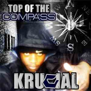 Krucial - Top Of Da Compass album flac