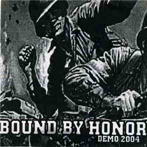 Bound By Honor (Wisconsin) - Demo 2004 album flac