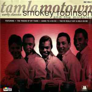 Smokey Robinson And The Miracles - Early Classics album flac