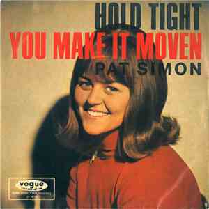 Pat Simon - Hold Tight / You Make It Moven album flac