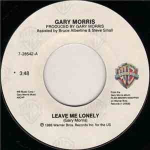 Gary Morris - Leave Me Lonely album flac