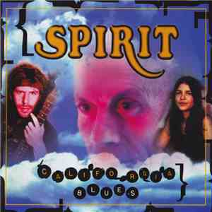 Spirit  - California Blues album flac