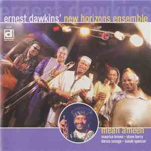 Ernest Dawkins' New Horizons Ensemble - Mean Ameen album flac