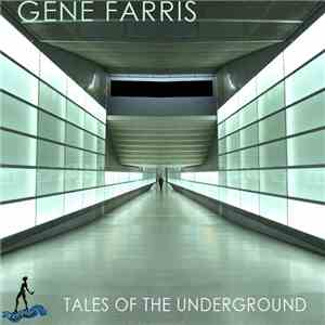 Gene Farris - Tales Of The Underground album flac