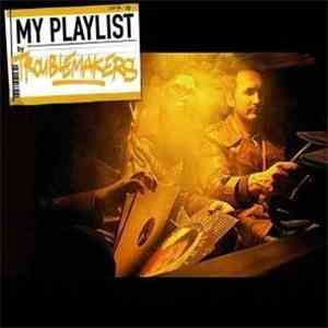 Troublemakers - My Playlist album flac