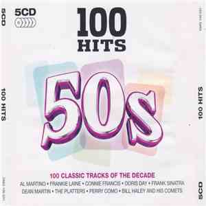 Various - 100 Hits 50s (100 Classic Tracks Of The Decade) album flac