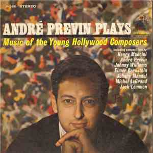 André Previn - André Previn Plays Music Of The Young Hollywood Composers album flac