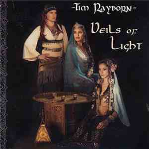 Tim Rayborn - Veils Of Light album flac