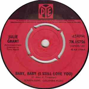 Julie Grant - Baby, Baby (I Still Love You) / My World Is Empty (Without You) album flac