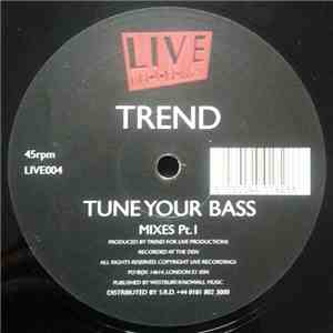 Trend - Tune Your Bass (Mixes Part 1) album flac